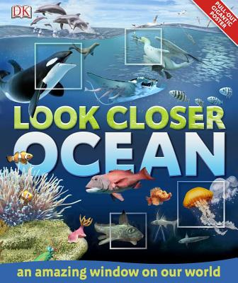 Look Closer: Ocean By Dorling Kindersley, Inc. (COR)