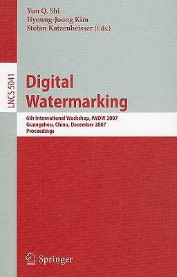 Digital Watermarking By Shi, Yun Q. (EDT)/ Kim, Hyoung Joong (EDT)